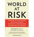 World at Risk: The Report of the Commission on the Prevention of WMD Proliferation and Terrorism