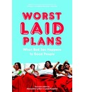 Worst Laid Plans at the Upright Citizens Brigade Theatre