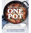 One Pot: 120+ Easy Meals from Your Skillet, Slow Cooker, Stockpot, and More