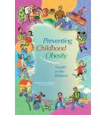 Preventing Childhood Obesity: Health in the Balance