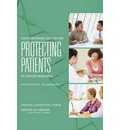 Contemporary Issues for Protecting Patients in Cancer Research: Workshop Summary