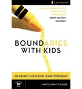 Boundaries with Kids: Participant's Guide: When to Say Yes, How to Say No