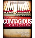 Becoming a Contagious Christian: Leader's Guide: Communicating Your Faith in a Style That Fits You