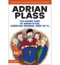 The Sacred Diary of Adrian Plass, Christian Speaker, Aged 45 3/4