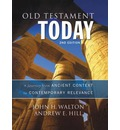 Old Testament Today: A Journey from Ancient Context to Contemporary Relevance