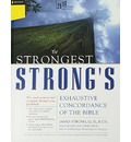 Strongest Strong's Exhaustive Concordance of the Bible Super Saver: 21st Century Edition