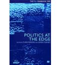 Politics at the Edge: The PSA Yearbook 1999