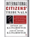 International Citizens Tribunals: Mobilizing Public Opinion to Advance Human Rights