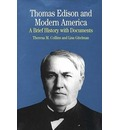 Thomas Edison and Modern America: An Introduction with Documents