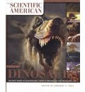 The Scientific American Book of Dinosaurs: The Best Minds in Paleontology Create a Portrait of the Prehistoric Era
