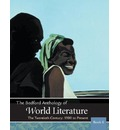 The Bedford Anthology of World Literature, Book 6: The Twentieth Century, 1900-The Present