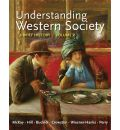 Understanding Western Society: A Brief History, Volume 2: From the Age of Exploration to the Present