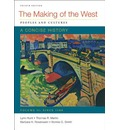 Making of the West: A Concise History, Volume II: Peoples and Cultures