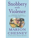 Snobbery with Violence: An Edwardian Murder Mystery