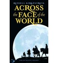 Across the Face of the World
