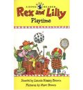 Rex and Lilly Playtime: A Dino Easy Reader