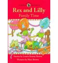 Rex and Lilly Family Time