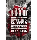 The Feud: The Hatfields and McCoys - The True Story