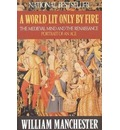 Manchester: A World Lit Only by Fire