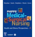 Phipps' Medical-Surgical Nursing: Health and Illness Perspectives
