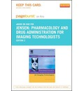 Pharmacology and Drug Administration for Imaging Technologists - Pageburst E-Book on Kno (Retail Access Card)
