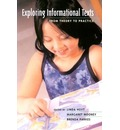Exploring Informational Texts: From Theory to Practice