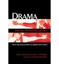 Drama and the Adolescent Journey: Warm-Ups and Activities to Address Teen Issues