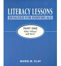Literacy Lessons Designed for Individuals: Part One: Why? When? and How?