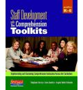 Staff Development with the Comprehension Toolkits: Implementing and Sustaining Comprehension Instruction Across the Curriculum