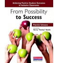 From Possibility to Success: Achieving Positive Student Outcomes in Inclusive Classrooms