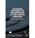 Changing Patterns of Governance in the United Kingdom: Reinventing Whitehall?