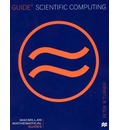 Guide to Scientific Computing