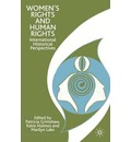 Women's Rights and Human Rights: International Historical Perspectives