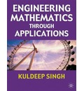 Engineering Mathematics Through Applications