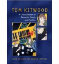The Tom Kitwood Reader: A Reader and Critical Commentary