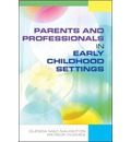 Parents and Professionals in Early Childhood Settings