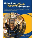 Unlocking Formative Assessment: Practical Strategies for Enhancing Pupils' Learning in the Primary Classroom