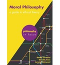 Moral Philosophy: A Guide to Ethical Theory