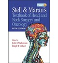 Stell and Maran's Textbook of Head and Neck Surgery and Oncology