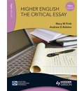 Higher English: The Critical Essay