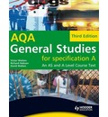 General Studies for AQA A: An AS and A Level Course Text