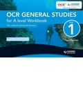 OCR General Studies for A Level Unit 1 Workbook (Single): The Cultural and Social Domains