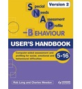 SNAP-B User's Handbook V2 (Special Needs Assessment Profile-Behaviour)