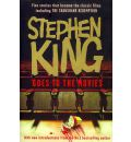 """Stephen King Goes to the Movies: Featuring """"Rita Hayworth and Shawshank Redemption"""", """"Hearts in Atlantis"""" (""""Low Men in Yellow Coats""""), """"1408"""", the """"Mangler"""" and """"Children of the Corn"""""""