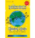 """""""Classic FM"""" the Incredible Story of Classical Music for Children"""