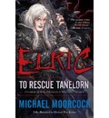 Elric: To Rescue Tanelorn Volume 2