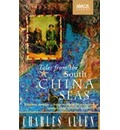 Tales from the South China Seas: Images of the British in South East Asia in the Twentieth Century
