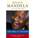 A Long Walk to Freedom: Triumph of Hope, 1962-1994 v. 2: 1962-1994