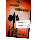 The Tummy Trilogy: American Fried / Alice, Let's Eat / Third Helpings