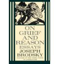 On Grief and Reason: Essays